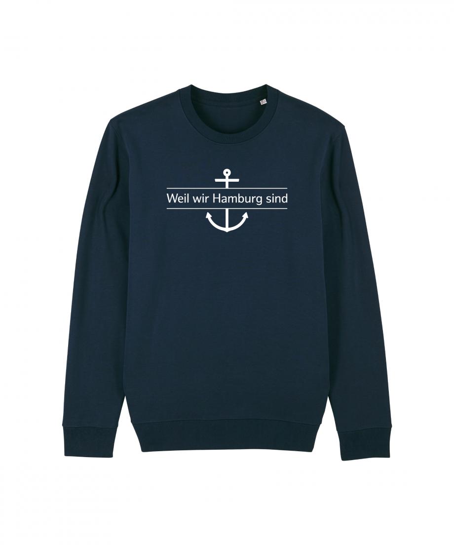 Hamburg Tourismus - Weil wir Hamburg sind - Unisex Sweatshirt - french navy