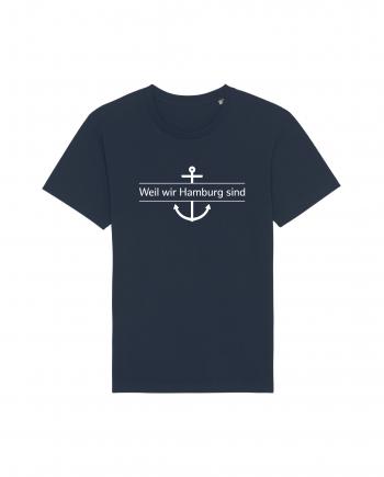 Hamburg Tourismus - Weil wir Hamburg sind - Unisex T-Shirt - french navy