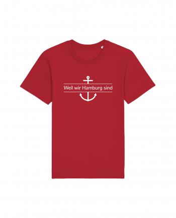 Hamburg Tourismus - Weil wir Hamburg sind - Unisex T-Shirt - rot