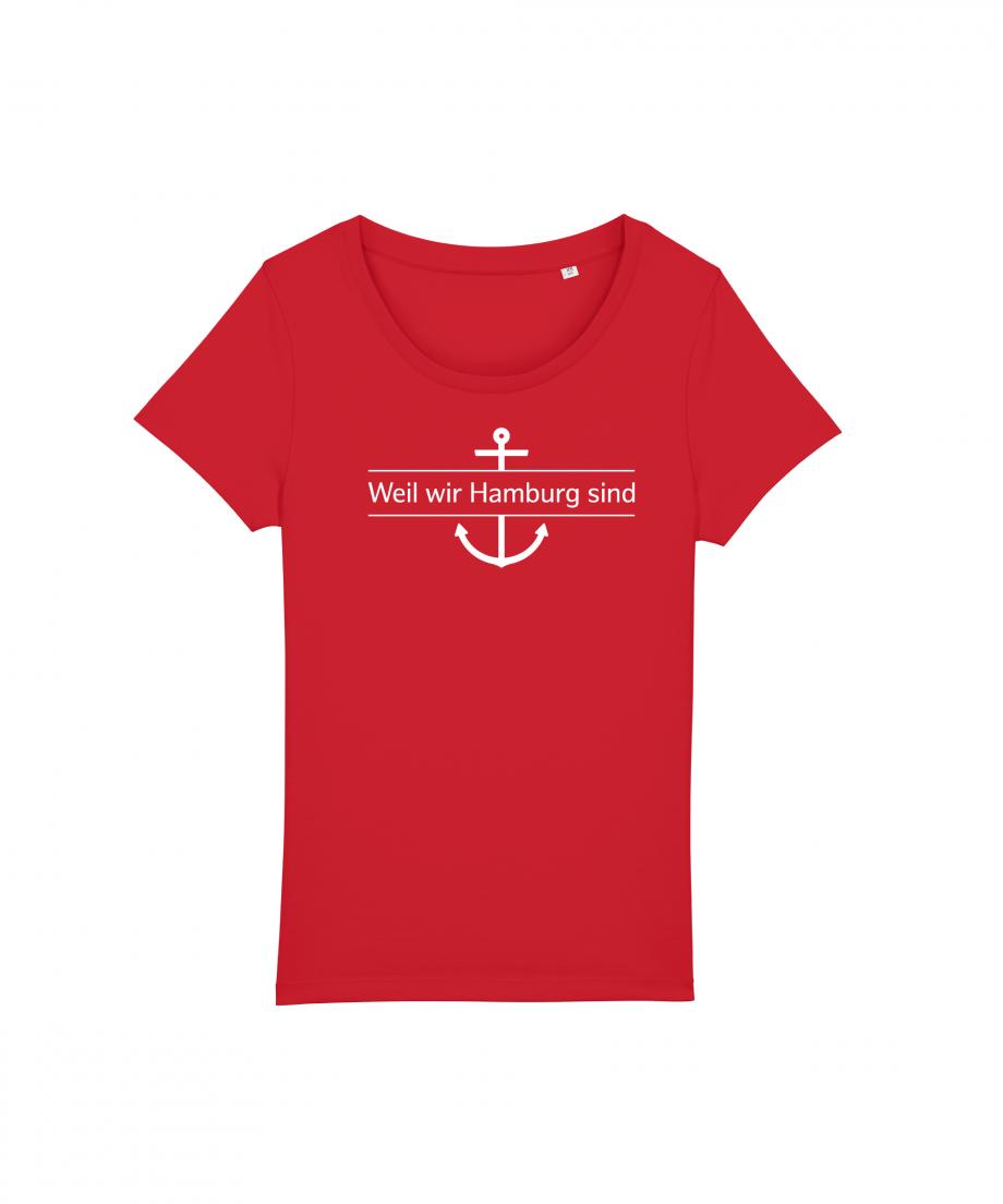 Hamburg Tourismus - Weil wir Hamburg sind - Damen T-Shirt - rot